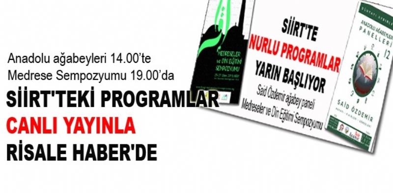 Siirt'teki programlar canlı yayınla Risale Haber'de