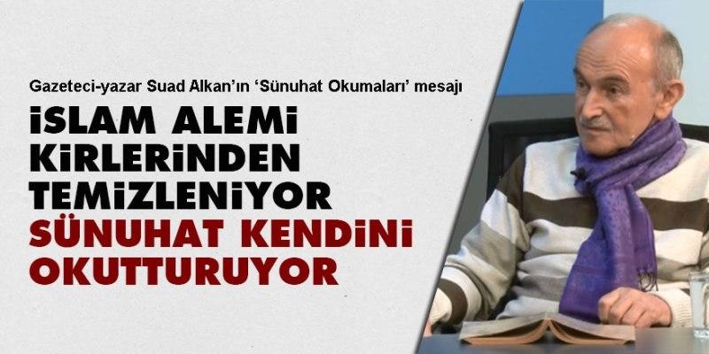 Gazeteci-yazar Suad Alkan'ın Sünuhat okumaları mesajı