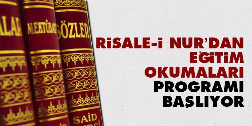 Risale-i Nur'dan Eğitim Okumaları programı başlıyor