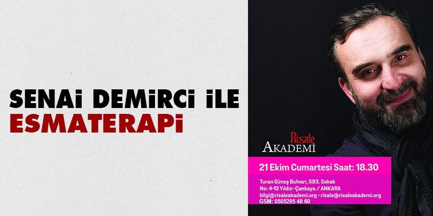 Senai Demirci ile EsmaTerapi