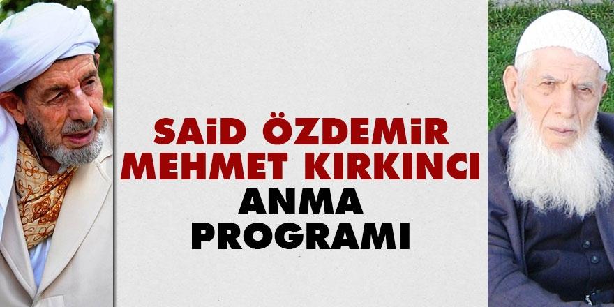 Said Özdemir ve Mehmet KırkıncıAğabeyleri Anma Programı