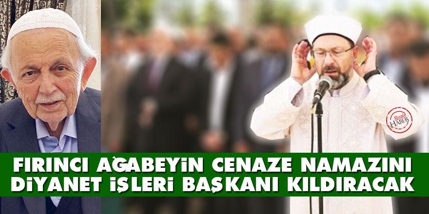 Mehmet Fırıncı Ağabey Rahmet-i Rahmana Kavuştu