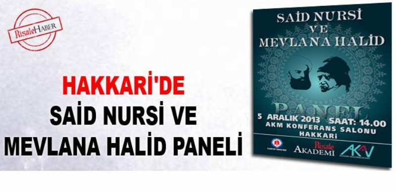 Said Nursi ve Mevlana Halid Paneli