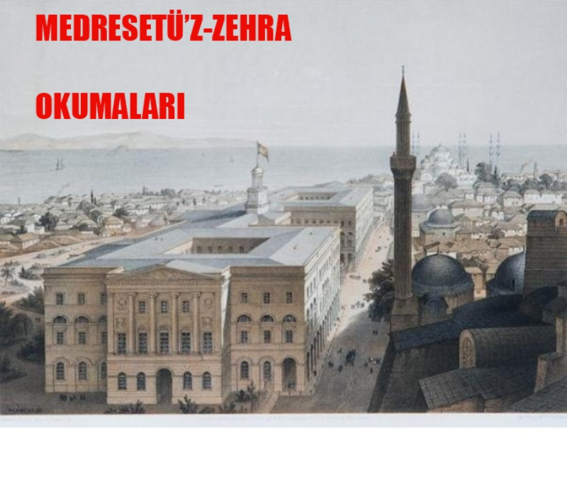 MEDRESETÜ'Z-ZEHRA OKUMALARI