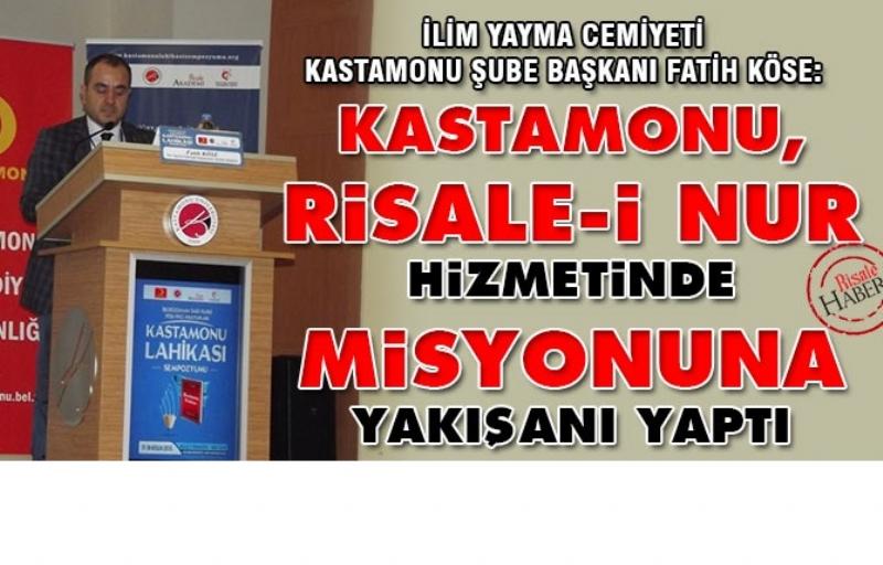 Kastamonu, Risale-i Nur hizmetinde misyonuna yakışanı yaptı