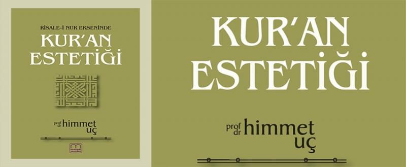 Kur'an Estetiği Kitabı Üzerine
