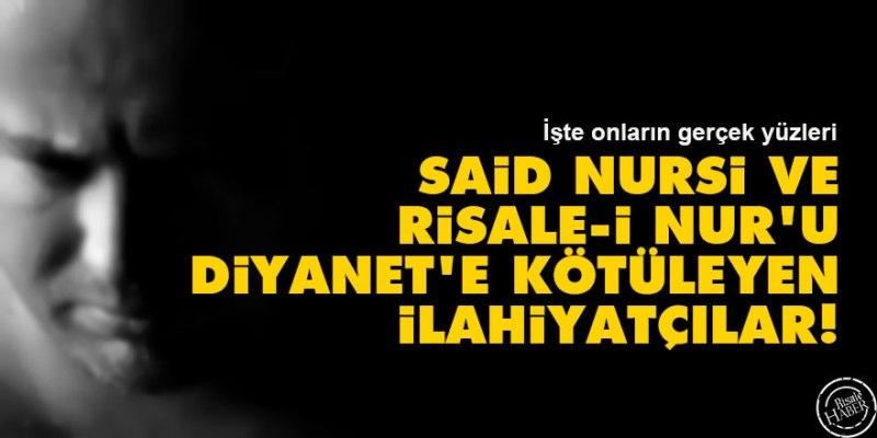 Bediüzzaman ve Risale-i Nur hakkında Diyanete rapor yazan ilahiyatçılara