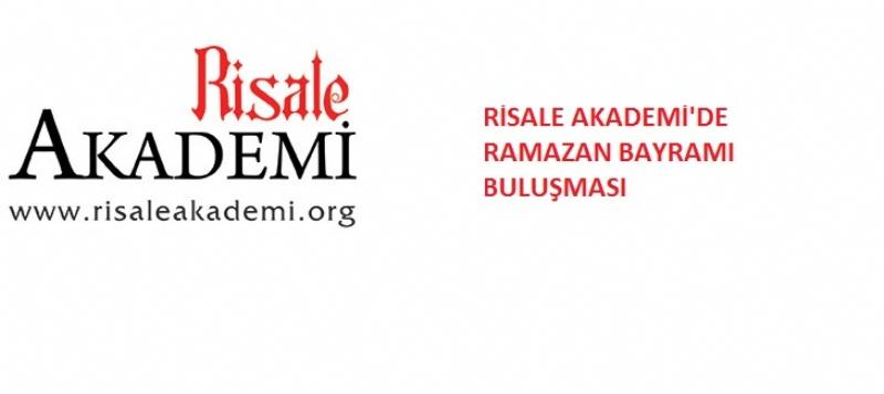 Risale Akademi'de Ramazan Bayramı buluşması