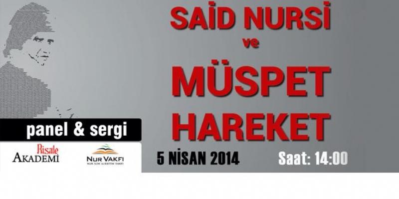 Said Nursi ve Müsbet hareket Paneli