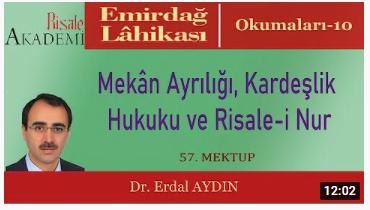 Mekân Ayrılığı, Kardeşlik Hukuku ve Risale-i Nur - Dr. Erdal AYDIN