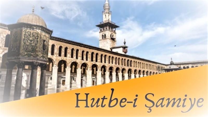 Hutbe-i Şamiye Müzakereleri-2