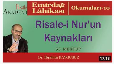 Risale-i Nur'un Kaynakları - Dr. İbrahim KAYGUSUZ