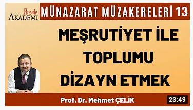 Meşrutiyet ve Toplum   Prof. Dr. Mehmet ÇELİK Münazarat Müzakereleri-13 65 görüntüleme•4 Mar 2021  1  1  PAYLAŞ
