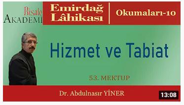 Hizmet ve Tabiat - Dr. Abdulnasır YİNER